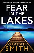 Fear in the Lakes by Graham Smith