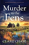 Murder in the Fens by Clare Chase