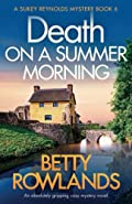 Death on a Summer Morning by Betty Rowlands