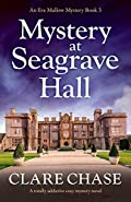 Mystery at Seagrave Hall by Clare Chase