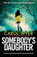Somebody's Daughter by Carol Wyer
