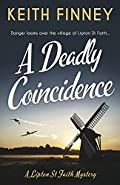 A Deadly Coincidence by Keith Finney