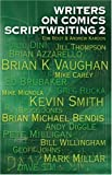 Writers on Comics Scriptwriting: Volume 2