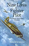 The Nine Lives of a Fighter Pilot