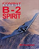 B-2 Spirit: Combat Legends