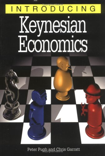 Introducing Keynesian Economic, Pugh, Peter