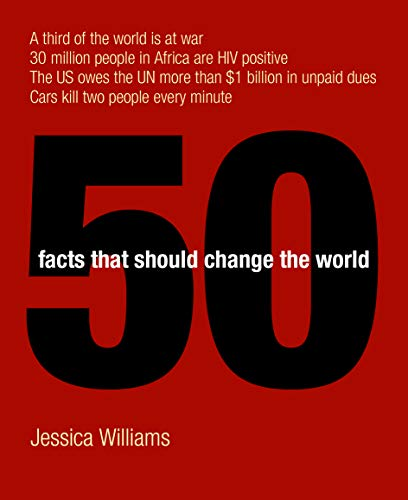 50 Facts That Should Change the World, Williams, Jessica
