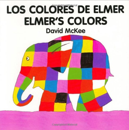 Elmer's Colours (English-Spanish) (Elmer series)