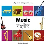 My First Bilingual Book-Music (English-Bengali), Milet Publishing