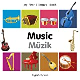 My First Bilingual Book-Music (English-Turkish), Milet Publishing
