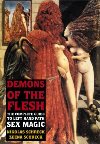 Demons of the Flesh