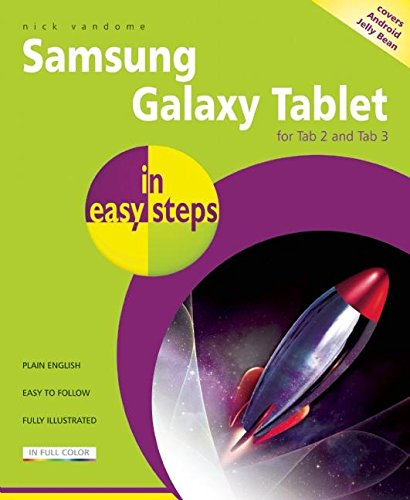 Samsung Galaxy Tablet in Easy Steps: For Tab 2 and Tab 3 (covers Android Jelly Bean) - Nick Vandome