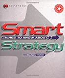 Buy Smart Things to Know about Strategy from Amazon