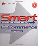 Buy Smart Things to Know About, E-Commerce from Amazon