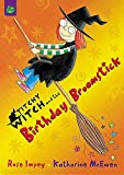 Titchy-Witch and the Birthday Broomstick (Titchy Witch)