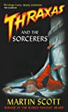 Thraxas and the Sorcerers (Thraxas)