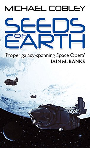 Seeds of Earth (Humanity's Fire, Book 1)