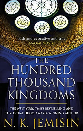 The Hundred-Thousand Kingdoms: Book One Of The Inheritance Trilogy (Inheritance Trilogy 1)