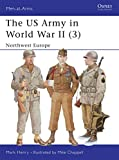 The US Army in World War II, Volume 3: North-West Europe