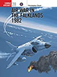 Air War in the Falklands 1982 (Osprey Combat Aircraft 28)