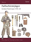 Fallschirmjager: German Paratrooper 1935-45
