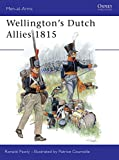 Wellington's Dutch Allies 1815