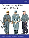 German Army Elite Units 1939-45