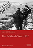The Falklands War 1982 (Essential Histories, No 15)