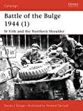 Battle of the Ardennes 1944: St Vith and the Northern Shoulder