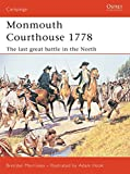 Monmouth Courthouse 1778: The Last Great Battle in the North (Campaign, 135)