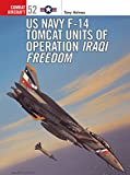 F-14 Tomcat Units in Operation Iraqi Freedom