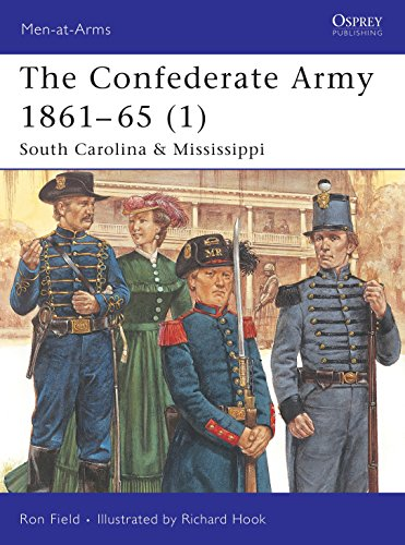 The Confederate Army 186165 South Carolina & Mississippi
