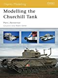 Modelling the Churchill Tank (Osprey Modelling S.)