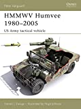 HMMWV Humvee 1980-2005: US Army Tactical Vehicle