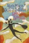 Dream Angus: The Celtic God of Dreams (Myths, The), Smith, Alexander McCall
