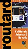 Routard: California, Arizona and Nevada