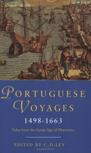 Phoenix: Portuguese Voyages 1498-1663: Tales from the Great Age of Discovery (Phoenix Press)