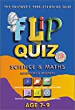 Science and Maths Age 7-9: Flip Quiz: Questions & Answers (Flip Quiz series)