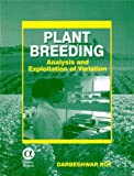 Plant Breeding: Analysis and Exploitation of Variation