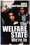 The Welfare State We\'re In