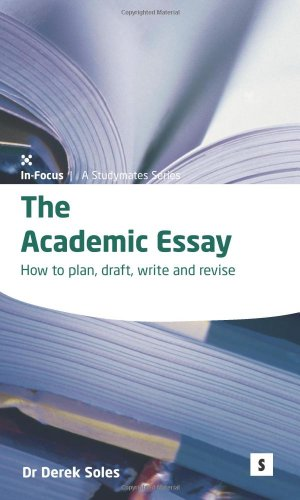How To Write An Essay Plan. The academic essay : how to