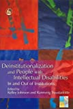 Deinstitutionalization And People With Intellectual Disabilities