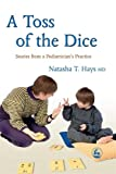 A Toss Of The Dice