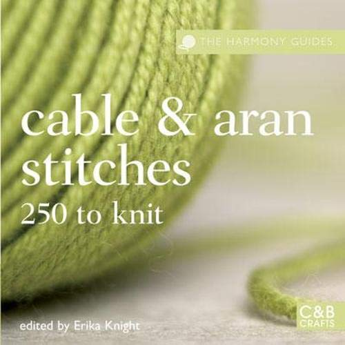 Cable & Aran Stitches (Harmony Guides)