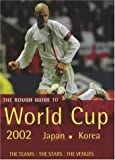 The Rough Guide to World Cup 2002: Japan, Korea