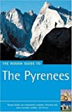 The Rough Guide to the Pyrenees, Fifth Edition
