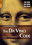 The Rough Guide To The Da Vinci Code (Rough Guide Reference Series)