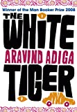 Cover Image of The White Tiger by Aravind Adiga published by Harper Collins Publishers Indi