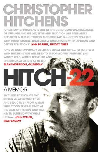 Hitch 22: Confessions and Contradictions. Christopher Hitchens