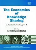 Buy The Economics of Knowledge Sharing: A New Institutional Approach from Amazon